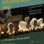 18/03-10/05 – Fototentoonstelling 'Staan de Antwerpse kerken leeg?'